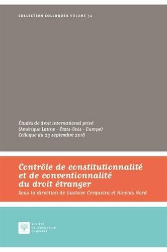 Contrôle de constitutionnalité et de conventionnalité du droit étranger par Gustavo Cerqueira