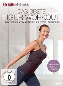 Brigitte Fitness - Das beste Figur-Workout: Fatburning und Body-Shaping in drei Power-...