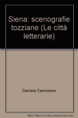 Read Pdf Siena Scenografie Tozziane Online Edendana