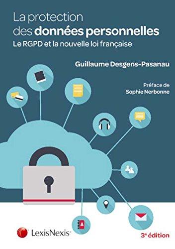 La protection des données à caractère personnel. Le RGPD et la nouvelle loi française.
