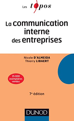 La communication interne des entreprises - 7e dition (Marketing licence t. 1)