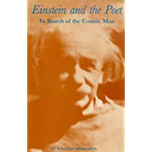 Einstein and the Poet--In search of the Cosmic Man (English Edition)