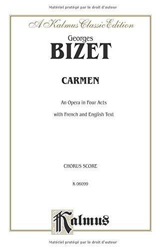 Bizet Carmen Chorus Part       V --- Chant(SATB) - Bizet, Georges --- Alfred Publishing