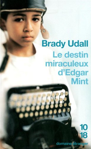 Le destin miraculeux d'Edgar Mint par Brady UDALL