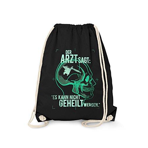 tel - Der Arzt SAGT es kann Nicht geheilt Werden - Tätowieren   Fun Rucksack mit lustigem Motiv Tattoo Tätowiert Tätowierer, Farbe:schwarz ()