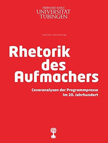 rhetorik-des-aufmachers-coveranalysen-der-programmpresse-im-20-jahrhundert