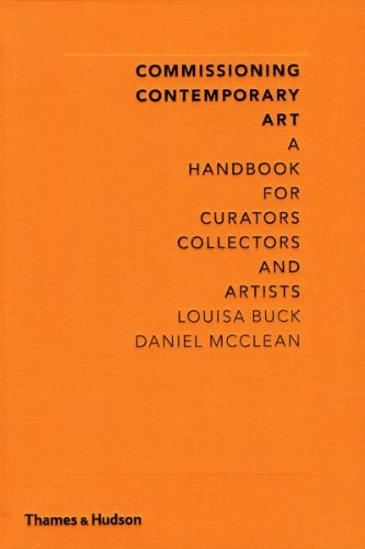 Commissioning Contemporary Art: A Handbook for Curators, Collectors and Artists (English Edition) por Louisa Buck