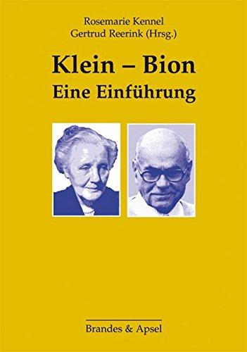 Klein - Bion: Eine Einführung