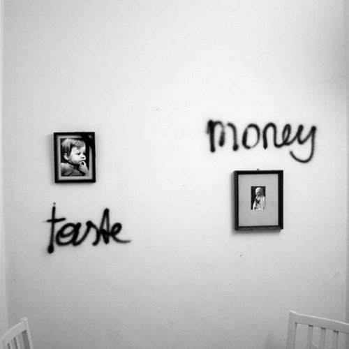 The Taste And The Money