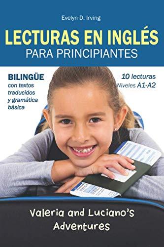 Lecturas Inglés Para Principiantes: 10 lecturas breves