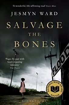 Salvage the Bones by [Ward, Jesmyn]