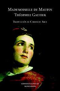 Mademoiselle de Maupin par Théophile Gautier