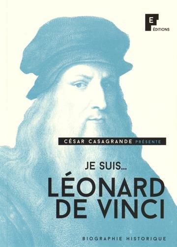 Je suis. Léonard de Vinci