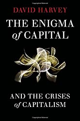 The Enigma of Capital: And the Crises of Capitalism by David Harvey (2010-09-09)