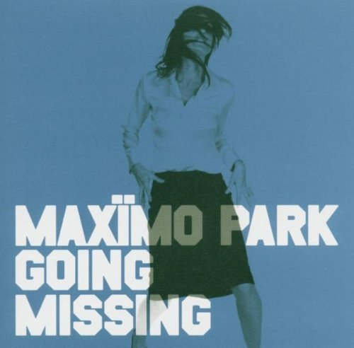 Going Missing Pt.2 by Maximo Park (2005-05-03)