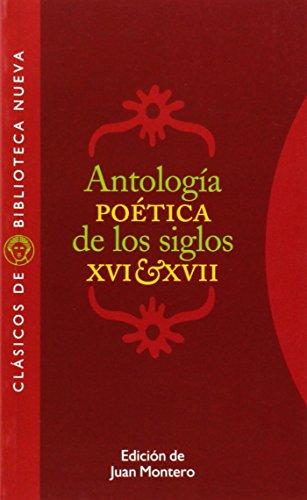 Antología poética de los siglos XVI-XVII (Clásicos de Biblioteca Nueva) por VV. AA.