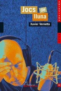 Jocs de lluna (Llibres Infantils I Juvenils - Antaviana - Antaviana Nova) por Xavier Vernetta