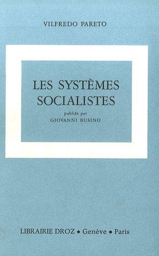 Oeuvres complètes : Tome 5, Les systèmes socialistes
