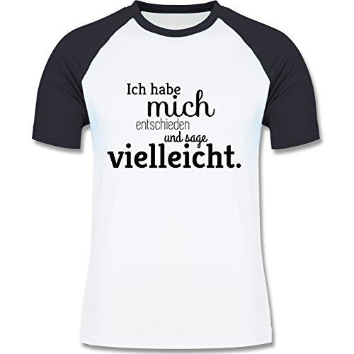 Statement Shirts - Ich habe mich entschieden und sage vielleicht - zweifarbiges Baseballshirt für Männer Weiß/Navy Blau