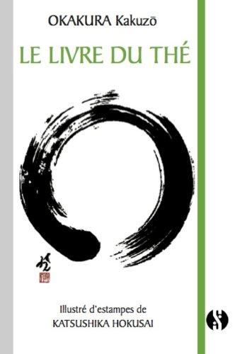 Le Livre du Thé par Okakura Kakuzô