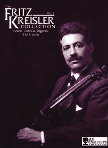 The Fritz Kreisler Collection, Vol. 3 by Corelli (1999-07-23) (Fritz Kreisler Collection)