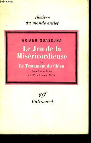Le Jeu de la miséricordieuse par Ariano Suassuna
