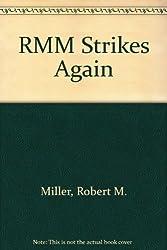 RMM Strikes Again