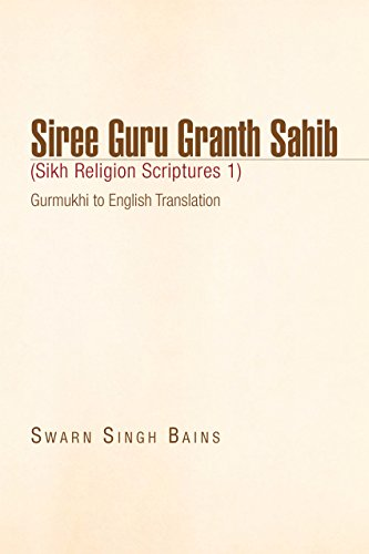Siree Guru Granth Sahib (Sikh Religion Scriptures 1) (English Edition) por Swarn Singh Bains