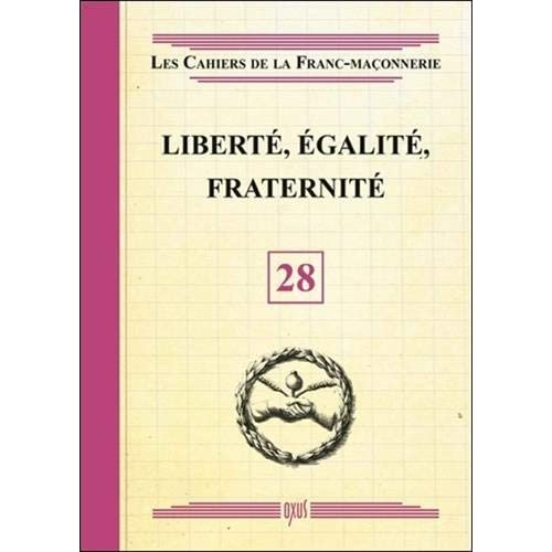Liberté, Egalité, Fraternité - Livret 28