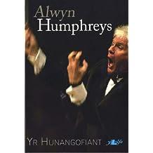Alwyn Humphreys - Yr Hunangofiant