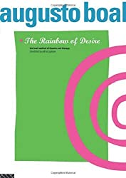 The Rainbow of Desire: The Boal Method of Theatre and Therapy by Boal, Augusto (1995) Paperback