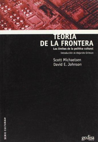 Teoría de la frontera (Serie Cultura (Gedisa, S.A.))
