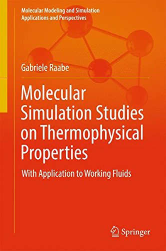 Molecular Simulation Studies on Thermophysical Properties: With Application to Working Fluids (Molecular Modeling and Simulation)