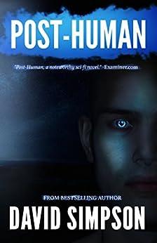 Post-Human (Book 2) (Post-Human Series) (English Edition) von [Simpson, David]