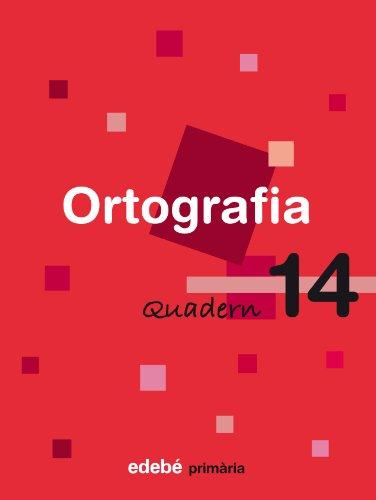 Quadern 14 Ortografía - 9788423693962