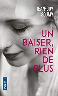 Un baiser, rien de plus par Jean-Guy Soumy