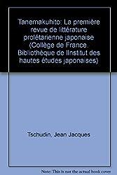 Tanemakuhito: la première revue de litterarure prolétarienne japonaise