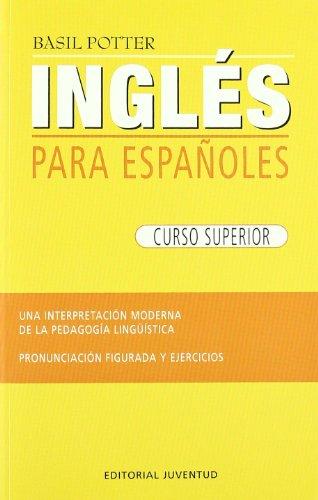 Ingles superior (INGLES PARA ESPAÑOLES)