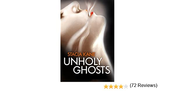 Unholy ghosts downside ghosts book 1 ebook stacia kane amazon unholy ghosts downside ghosts book 1 ebook stacia kane amazon kindle store fandeluxe Document