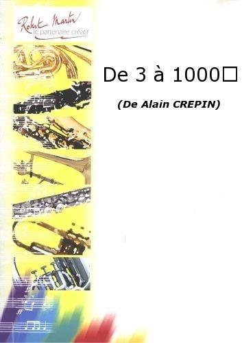 ROBERT MARTIN CREPIN A    DE 3 A 1000
