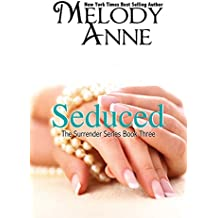 Seduced (Surrender, Book 3)