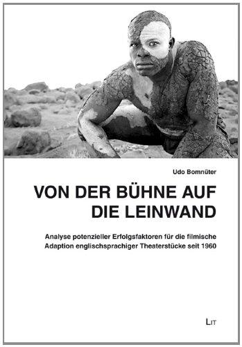 Von der Bühne auf die Leinwand: Analyse potenzieller Erfolgsfaktoren für die filmische Adaption englischsprachiger Theaterstücke seit 1960