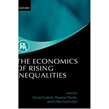[(The Economics of Rising Inequalities)] [Author: Daniel Cohen] published on (December, 2002)