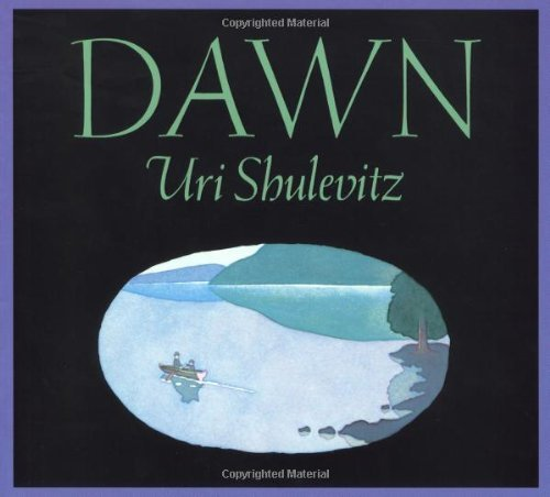 Dawn by Uri Shulevitz (1987-12-01)