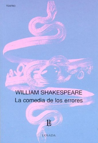 La Comedia De Los Errores/The Comedy of Errors (Biblioteca Clasica Y Contemporanea)
