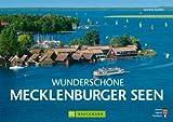 Wunderschöne Mecklenburger Seen (Wunderschönes)