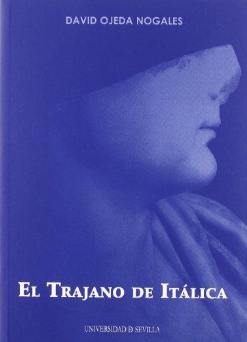 El Trajano de Itálica