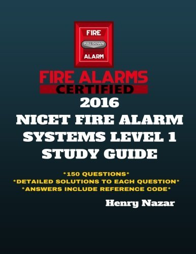 NICET Fire Alarm Systems Level 1 Study Guide by Henry Nazar (2016-01-23)