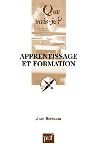 Apprentissage et formation: « Que sais-je ? » n° 2129 par Jean Berbaum