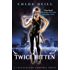 Twice Bitten: A Chicagoland Vampires Novel (Chicagoland Vampires Series Book 3)